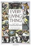 Every Living Thing de Cynthia Rylant