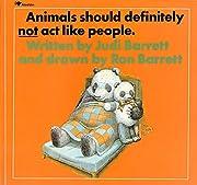 Animals Should Definitely Not Act Like…