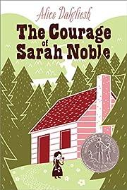 The Courage of Sarah Noble av Alice…