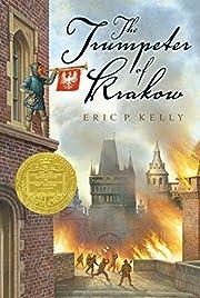 The Trumpeter of Krakow por Eric P. Kelly
