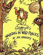 Crinkleroot's guide to walking in wild…