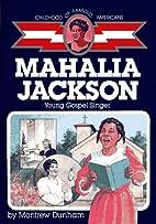 Mahalia Jackson: Young Gospel Singer by…