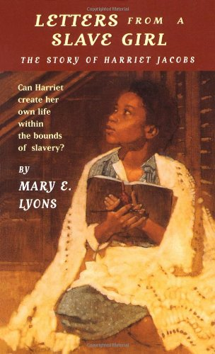 letters from a slave girl the story of harriet jacobs lexile  letters from a slave girl the story of ha