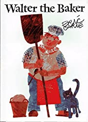 Walter the Baker (The World of Eric Carle)…
