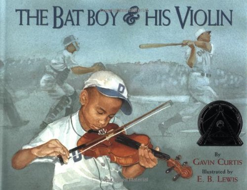 The Bat Boy and His Violin (Coretta Scott King Illustrator Honor Books), Curtis, Gavin