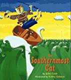 The Southernmost Cat / by John Cech ; illustrated by Kathy Osborn