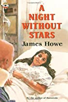 A Night Without Stars by James Howe