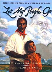 Let My People Go : Bible Stories Told by a…