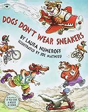 Dogs Don't Wear Sneakers av Laura Numeroff