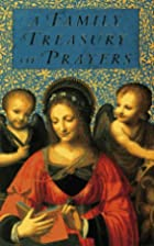 A Family Treasury of Prayers by Simon &…