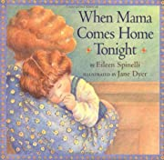 When Mama Comes Home Tonight af Eileen…