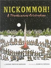 Nickommoh!: A Thanksgiving Celebration de…