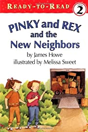 Pinky And Rex And The New Neighbors:…