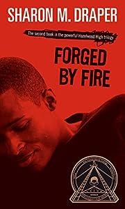 Forged by Fire par Sharon M. Draper