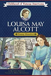 Louisa May Alcott (Childhood of Famous…