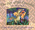 The Gift of the Crocodile: A Cinderella…