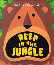 Deep in the Jungle por Dan Yaccarino