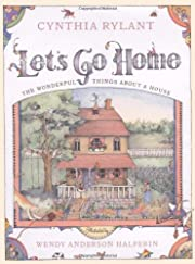 Let's Go Home: The Wonderful Things About a…