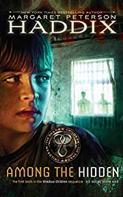 Among the Hidden (Shadow Children #1) de…