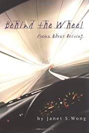 Behind the Wheel: Driving Poems de Janet S.…