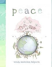 Peace de Wendy Anderson Halperin