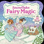Snowflake Fairy Magic by Cecile Schoberle