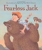 Fearless Jack by Paul Brett Johnson