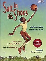 Salt in His Shoes: Michael Jordan in Pursuit…