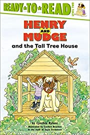 Henry and Mudge and the Tall Tree House…
