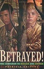 Betrayed! (Aladdin Historical Fiction) by…
