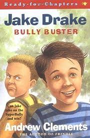 Jake Drake, Bully Buster :…