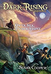 Over Sea, Under Stone (The Dark is Rising…
