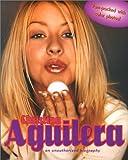 Christina Aguilera : an unauthorized biography / by Johanna Maron