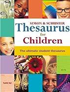 Simon & Schuster Thesaurus for Children :…