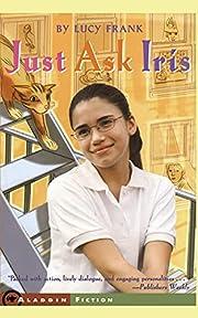 Just Ask Iris por Lucy Frank