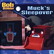 Muck's Sleepover (Bob the Builder…