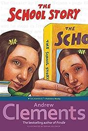 The School Story por Andrew Clements