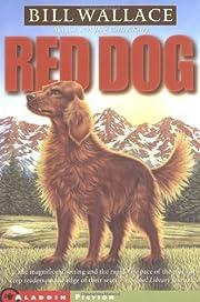 Red Dog de Bill Wallace