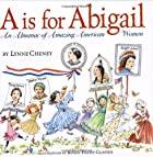 A is for Abigail: An Almanac of Amazing…