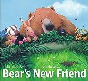 Bear's New Friend (The Bear Books) por Karma…