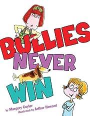 Bullies Never Win por Margery Cuyler