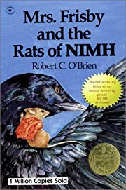 Mrs. Frisby and the Rats of Nimh/Newbery…