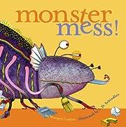 Monster Mess! – tekijä: Margery Cuyler