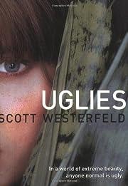 Uglies (Uglies Trilogy, Book 1) de Scott…