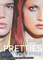 Pretties (Uglies Trilogy, Book 2) by Scott…