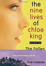 The Nine Lives of Chloe King Series by Celia Thomson