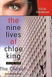 The Chosen (Nine Lives of Chloe King, Volume…