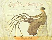 Sophie's Masterpiece: A Spider's…