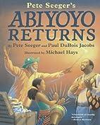 Abiyoyo Returns by Pete Seeger