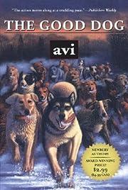 The Good Dog – tekijä: Avi